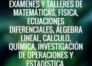 Resolvemos exámenes y trabajos de matemáticas, física, estadística, estática,..